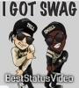 Swag Video Status