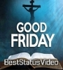 Good Friday Whatsapp Status Video Download