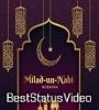 Eid Miladun Nabi Status Video Download