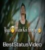 Yaad Mein Koi Banaye Re Hasi Tajmahal Whatsapp Status Video