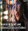 Dil Ibadat Female Version Whatsapp Status Video Download
