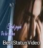 Thodi Jagah Female Version Status Video Download