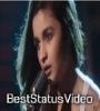 Samjhawan Female Version Status Video Download