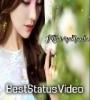 Khairiyat Pucho Female Version Status Video Download