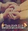 Tere Hath Vich Hath Hove Mera WhatsApp Status Video Download