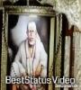 Reham Nazar Karo Ab More Sai Baba Whatsapp Status Video