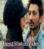 Aise Na Mujhe Tum Dekho Ishan Khan WhatsApp Status Video