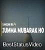 Ramzan Ka Pehla Jumma Mubarak Status Video Download