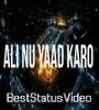 Ali Mola Ali Mola Ali Dam Dam Muharram Status Video Download