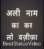 Ali Ali Bolo Har Dam Status Video Download