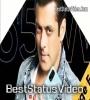 Salman Khan 30 Seconds Whatsapp Status Video Download