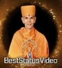 Mahant Swami Maharaj Birthdtay Whatsapp Status Video Download
