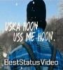 Uska Hoon Uss Me Hoon Dj Remix Whatsapp Status Video Download