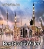 Nabi Ke Qadmon Mein WhatsApp Status Video Download