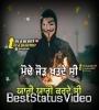 Supne Ni Saun Dinde Prabh Bains WhatsApp Status Video