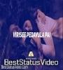 Virise Pedavulapai Telugu Song WhatsApp Status Download