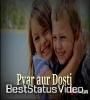 My Friendship Status Whatsapp Video In Hindi