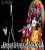 Madhav Sunaiye Kar Do Mujhe Aas Ek Tumhi Se WhatsApp Status Video