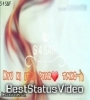 Kyu Ki Itna Pyar Tumko Love Romantic Status Video Download For Free