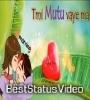 Tik Tok Ma Dekheko Kasari Kasari 2 WhatsApp Status Video Download