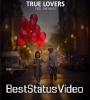 Mai Tere Mai Tere Love Romantic Whatsapp Status Video Download