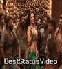 Husn Husn Qaatil Sunny Leone Whatsapp Status Video Download