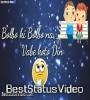 Bolbo Ki Bolbo Na Whatsapp Status Video Download
