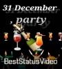 31 December Aaj Ki Party Meri Taraf Se Status Video Download