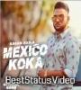 Mexico Koka Karan Aujla New Song Whatsapp Status Video Download