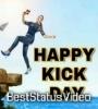 Download Kick Day Whatsapp Status Happy Kick Day