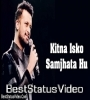 Honge Tere Bade Chahne Wale Romantic Love Whatsapp Status Video Download