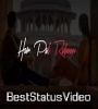 Tere Paas Har Pal Rahu Whatsapp Status Video Download