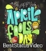 Download April Fool New Whatsapp Status Video