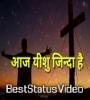 Aaj Yeshu Zinda Hai Hum Batane Aaye Hai Whatsapp Status Videos Download