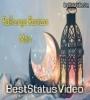 Special Ramzan Status Video 2021 Download