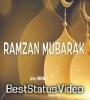 Special Ramzan Mubarak Status Video 2021