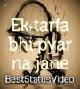 Ek Tarfa Bhi Pyar Na Kane Kaisa Hota Hai Whatsapp Status Video Download