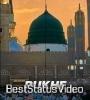 Rukh E Mustafa Ko Dekha Full Screen Status Video Download