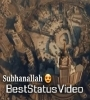Subhanallah Walhamdulillah Islamic Status Video Download