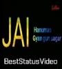 Jai Hanuman Gayn Gun Sagar Lyrical Status Video Download