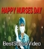 12 May 2021 Happy Nurses Day Status Video Download