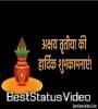 Akshaya Tritiya Ki Hardik Shubhkamnaye Status Video Download