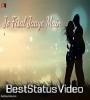 Fisal Jaye Me Wo Diwana Nahi Romantic Love Whatsapp Status Video