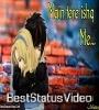 Main Tere Ishq Mein Mar Na Jaun Kahin Female Version Status Video Download