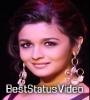 Alia Bhatt 4K Full Screen WhatsApp Status Video Download
