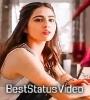 Mehrama Song Sara Ali Khan Full Screen Status Video Download