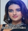 Nidhi Agarwal Full Screen Whatsapp Status Video Download