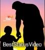 Best Father Love Full Screen Whatsapp Status Free Download