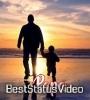 Father Love 4k Full Screen Whatsapp Status Video Download