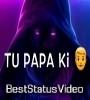 Tu Papa Ki Pari Hai To My Apne Baap Ka Beta Haram Khor Hu Video Download